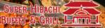 SUPER HIBACHI BUFFET  GRILL
